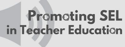 promoting-sel-in-teacher-education-1